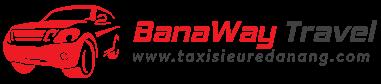 Taxi siêu rẻ Đà Nẵng | Banaway Travel | Cho thuê xe du lịch 4, 7, 16, 24, 35, 45 chỗ