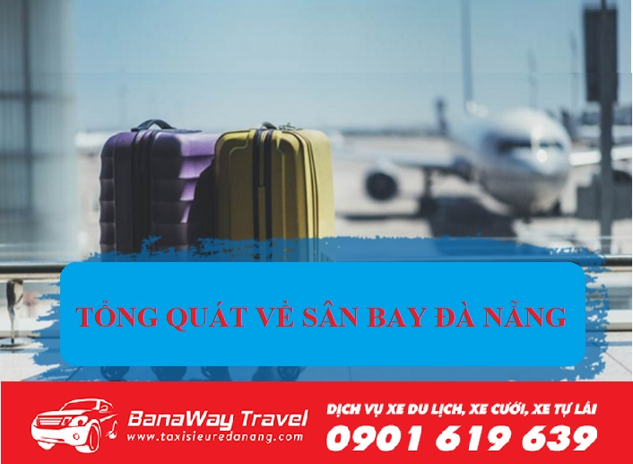 tổng quát về sân bay Đà Nẵng